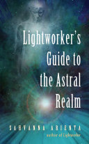 Pdf Lightworker's Guide to the Astral Realm Telecharger