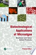 Biotechnological Applications of Microalgae Book