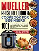 Mueller Pressure Cooker Cookbook for Beginners 1000