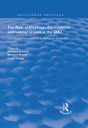 The Role of Employer Associations and Labour Unions in the EMU Pdf/ePub eBook