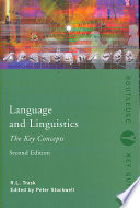 """""""Language and Linguistics: The Key Concepts"""" by Robert Lawrence Trask, Peter Stockwell"""