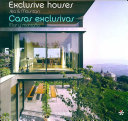 Exclusive Houses, Sea and Mountain/ Casas Exclusivas, Mar Y Montana