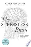 The Stressless Brain