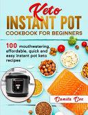 Keto Instant Pot Cookbook for Beginners