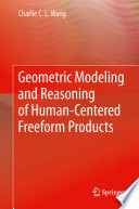 Geometric Modeling and Reasoning of Human Centered Freeform Products Book