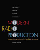 Modern Radio Production: Production Programming & Performance