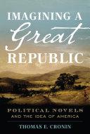 Imagining a Great Republic