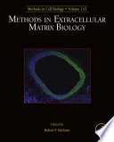 Methods in Extracellular Matrix Biology