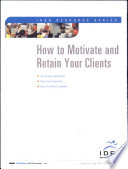 How to Motivate and Retain Your Clients