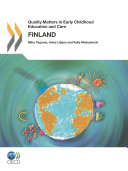 Quality Matters in Early Childhood Education and Care: Finland 2012