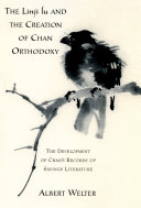 The Linji Lu and the Creation of Chan Orthodoxy
