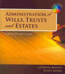 Administration Of Wills Trusts And Estates Book Only