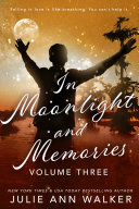 Pdf In Moonlight and Memories: Volume Three Telecharger