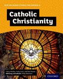 GCSE Religious Studies for Edexcel A: Catholic Christianity Student Book