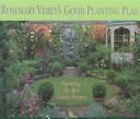 Rosemary Verey's Good Planting Plans