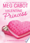 The Princess Diaries: Volume 7 and 3/4: Valentine Princess