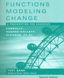 Functions Modeling Change  Test Bank Book