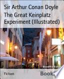 The Great Keinplatz Experiment  Illustrated