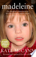 """Madeleine: Our daughter's disappearance and the continuing search for her"" by Kate McCann"