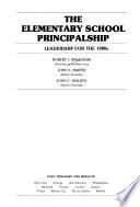 The Elementary School Principalship