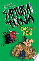 Samurai Vs Ninja 4 Curse Of The Oni