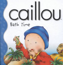 Caillou Bath Time