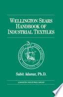 Wellington Sears Handbook of Industrial Textiles Book