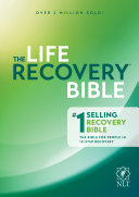 NLT Life Recovery Bible  Second Edition