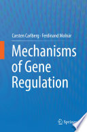 Mechanisms of Gene Regulation Book
