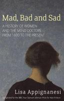 Mad Bad And Sad