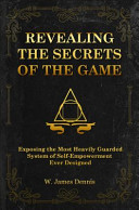 Revealing the Secrets of the Game