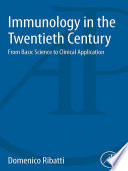 Immunology in the Twentieth Century