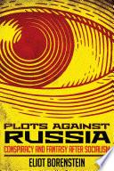 Plots against Russia