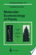 Molecular Ecotoxicology of Plants Book