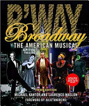 link to Broadway : the American musical in the TCC library catalog