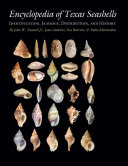 Encyclopedia of Texas Seashells: Identification, Ecology, Distribution, and History