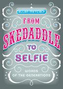 From Skedaddle to Selfie Pdf/ePub eBook