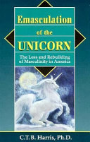 Emasculation of the Unicorn