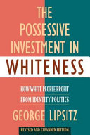 Pdf The Possessive Investment in Whiteness
