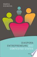 Diaspora Entrepreneurs and Contested States