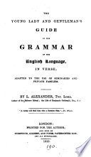 The Young Lady and Gentleman s Guide to the Grammar of the English Language
