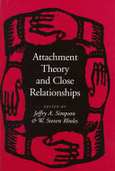 Attachment Theory and Close Relationships