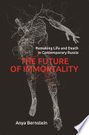 The Future of Immortality Book