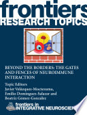 Beyond The Borders The Gates And Fences Of Neuroimmune Interaction Book PDF