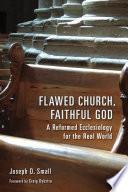 Flawed Church  Faithful God