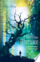 The World Made Otherwise Book PDF