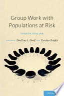 Group Work with Populations at Risk Book