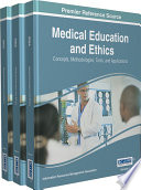 Medical Education And Ethics Concepts Methodologies Tools And Applications