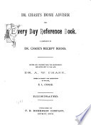 Dr. Chase's Home Adviser and Every Day Reference Book