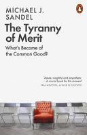 The Tyranny of Merit